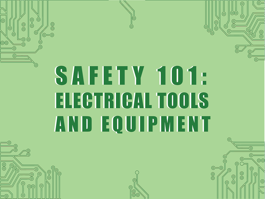safety 101 electrical tools & equipment cover