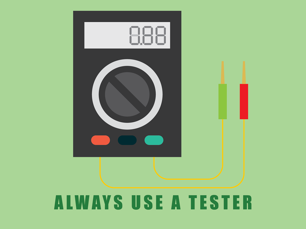 Always Use a Tester