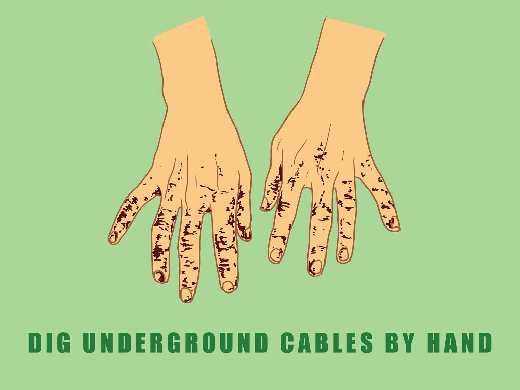 dig underground by hand