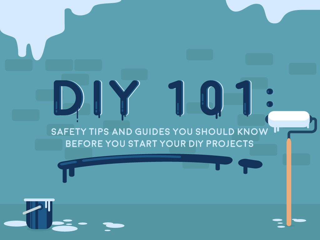 Cover_DIY-101_Safety-Tips-and-Guides-You-Should-Know-Before-You-Start-Your-DIY-Projects